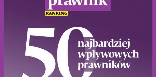 Ranking DGP 50 najbardziej wpływowych prawników